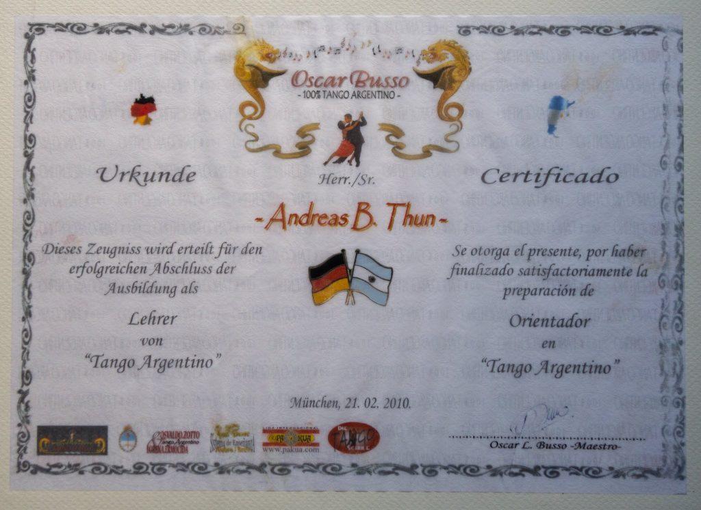 Andreas de Tangonautics, Dein privater Tangolehrer in München - Zertifikat #2/3 - Tango Lehrer